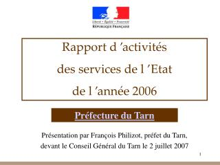 Rapport d��activit�s  des services de l��Etat de l��ann�e 2006