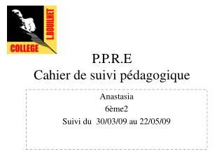 P.P.R.E Cahier de suivi p�dagogique