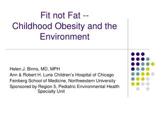 Fit not Fat -- Childhood Obesity and the Environment