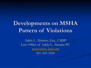 Developments on MSHA  Pattern of Violations