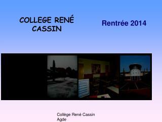 COLLEGE RENÉ CASSIN