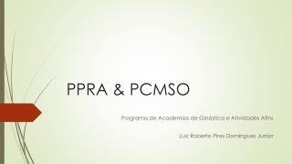 PPRA & PCMSO