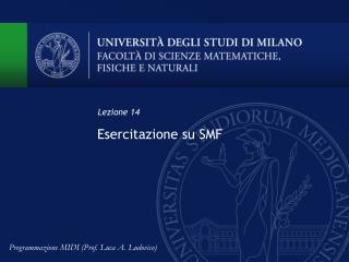 Esercitazione su SMF