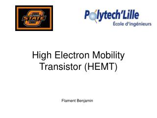 High Electron Mobility Transistor (HEMT)