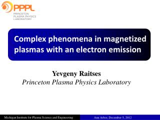 Complex phenomena in magnetized plasmas with an electron emission