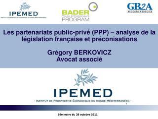 Les partenariats public-privé (PPP) – analyse de la législation française et préconisations