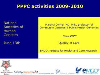 Martina Cornel, MD, PhD, professor of Community Genetics & Public Health Genomics