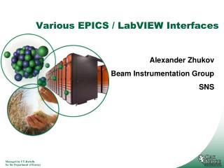 Various EPICS / LabVIEW Interfaces
