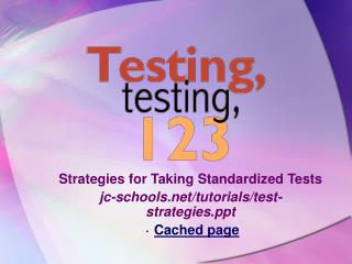 Strategies for Taking Standardized Tests jc-schools/tutorials/test-strategies