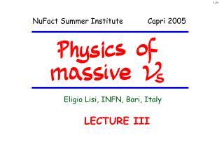 NuFact Summer Institute           Capri 2005
