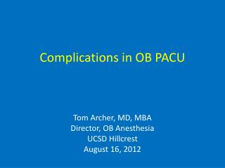 Complications in OB PACU