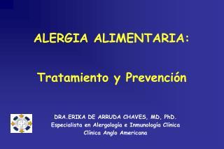 ALERGIA ALIMENTARIA:  Tratamiento y Prevenci�n