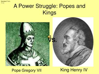 A Power Struggle: Popes and Kings