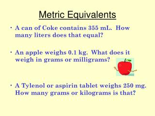 Metric Equivalents