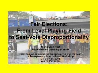Fair Elections: From Level Playing Field  to Seat-Vote Disproportionality