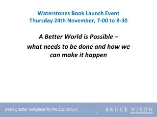 Waterstones Book Launch Event  Thursday 24th November, 7-00 to 8-30