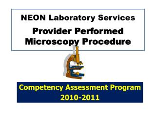 NEON Laboratory Services Provider Performed Microscopy Procedure