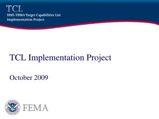 TCL Implementation Project  October 2009