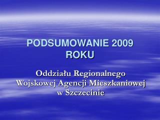 PODSUMOWANIE 2009 ROKU