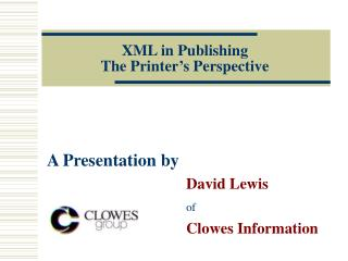 XML in Publishing The Printer's Perspective