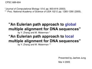 """An Eulerian path approach to  global  multiple alignment for DNA sequences"""