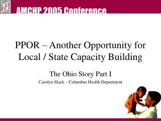 PPOR – Another Opportunity for Local / State Capacity Building