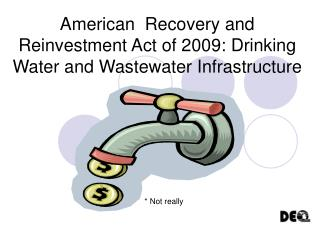 American  Recovery and Reinvestment Act of 2009: Drinking Water and Wastewater Infrastructure