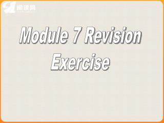 Module 7 Revision Exercise