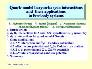 Quark-model baryon-baryon interactions and  their applications to few-body systems