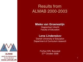 Results from  ALMAB 2000-2003