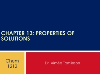 Chapter 13 Properties of Solutions