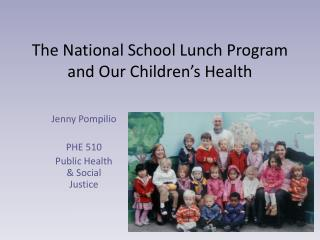 The National School Lunch Program and Our Children's Health