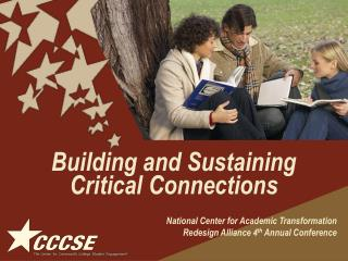 Building and Sustaining Critical Connections