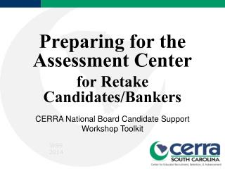 Preparing for the Assessment Center for Retake Candidates/Bankers