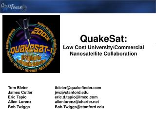 QuakeSat: Low Cost University/Commercial Nanosatellite Collaboration