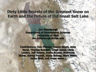 Dirty Little Secrets of the Greatest Snow on Earth and the Future of the Great Salt Lake