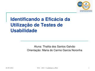 Identificando a Efic�cia da Utiliza��o de Testes de Usabilidade