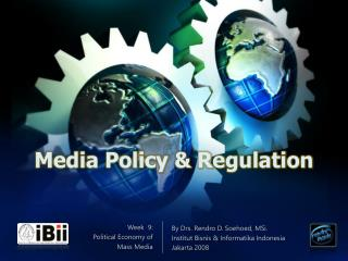Media Policy & Regulation