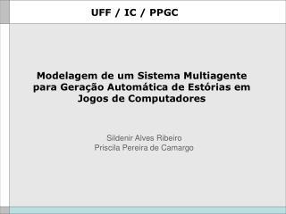 Modelagem de um Sistema Multiagente para Geração Automática de Estórias em Jogos de Computadores