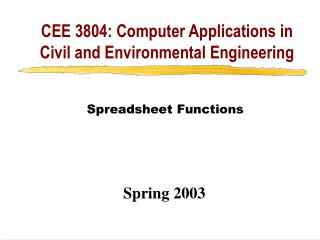 CEE 3804: Computer Applications in Civil and Environmental Engineering