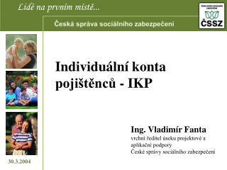 Individuální konta pojištěnců - IKP