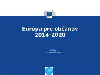 Eur�pa pre ob?anov 2014-2020