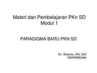 Materi dan Pembelajaran PKn SD  Modul  1