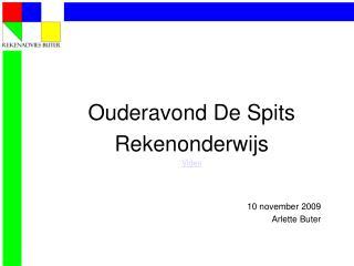 Ouderavond De Spits Rekenonderwijs Video 10 november 2009 Arlette Buter