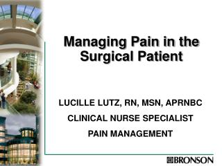 Managing Pain in the Surgical Patient