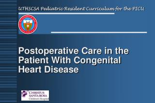 Postoperative Care in the Patient With Congenital Heart Disease