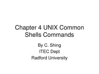 Chapter 4 UNIX Common Shells Commands