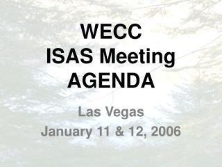 WECC ISAS Meeting AGENDA