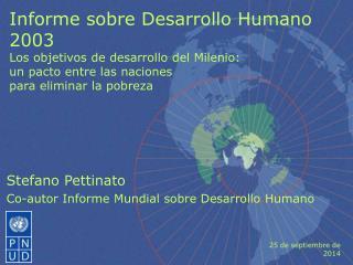 Stefano Pettinato Co-autor Informe Mundial sobre Desarrollo Humano