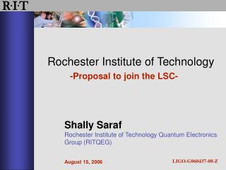 Rochester Institute of Technology -Proposal to join the LSC-